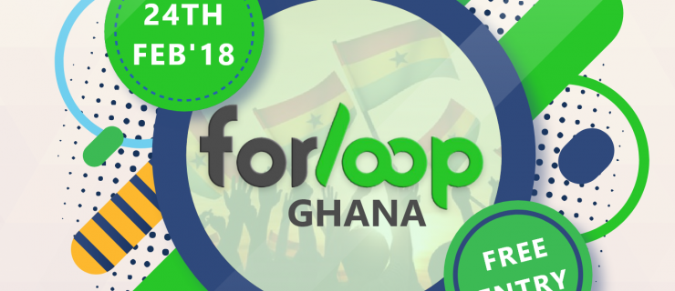ForLoop Ghana: Building for Tomorrow Today Event On Saturday, February 24th