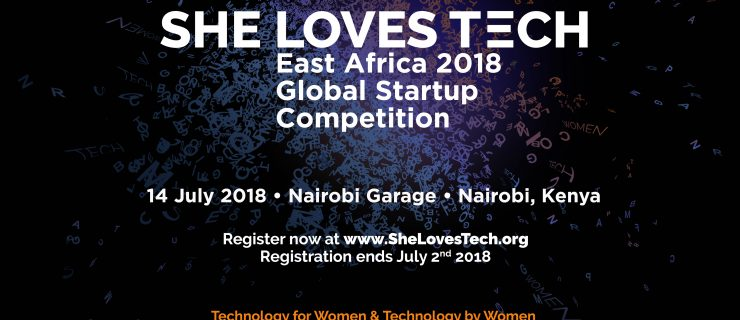 She Loves Tech 2018 Global Startup Competition: Calling all Women Impact and Womenled Tech Startups!